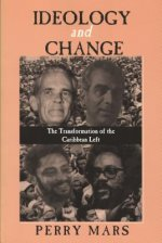 Ideology and Change: The Transformation of the Caribbean Left