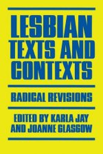 Lesbian Texts and Contexts: Radical Revisions
