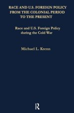 Race and U.S. Foreign Policy During the Cold War