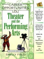 Career Opportunities in Theater and the Performing Arts