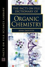 The Facts on File Dictionary of Organic Chemistry