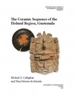 The Ceramic Sequence of the Holmul Region, Guatemala