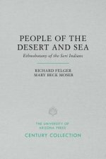 People of the Desert and Sea: Ethnobotany of the Seri Indians