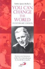 Father James Keller's You Can Change the World