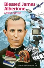 Blessed James Alberione (Ess): Media Apostle