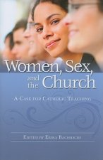 Women, Sex, and the Church: A Case for Catholic Teaching