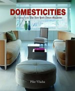 Domesticities: At Home with the New York Times Magazine