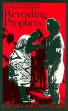Revealing Prophets: Prophecy in Eastern African History