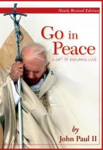 Go in Peace: A Gift of Enduring Love