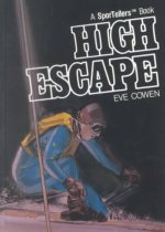 High Escape - (Sportellers)