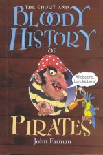 The Short and Bloody History of Pirates