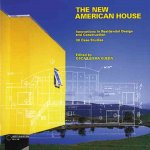 The New American House: Innovations in Residential Design and Construction
