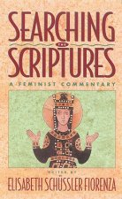 Searching the Scriptures, Vol. 2: A Feminist Commentary