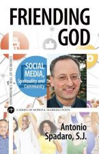 Friending God: Social Media, Spirituality and Community