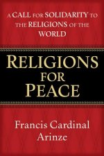 Religions for Peace: A Call for Solidarity to the Religions of the World