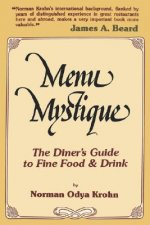 Menu Mystique: The Diner's Guide to Fine Food and Drink