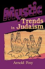 Mystic Trends in Judaism