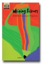 Writing Frames: 40 Activities for Learning the Writing Process