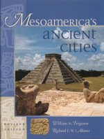 Mesoamerica's Ancient Cities: Aerial Views of Pre-Columbian Ruins in Mexico, Guatemala, Belize, and Honduras
