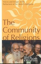 Community of Religions: Voices and Images of the Parliament of the World's Religions