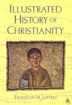 The Illustrated History of Christianity