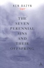 The Seven Perennial Sins and Their Offspring