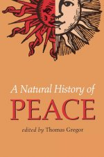 A Natural History of Peace: With Commentary