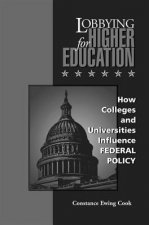 Lobbying for Higher Education: History, Representation, Ethics