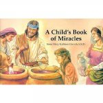A Child's Book of Miracles