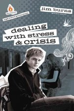 Dealing with Stress and Crisis