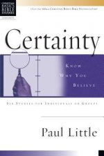 Certainty: Know Why You Believe