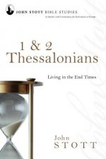 1 & 2 Thessalonians: Living in the End Times