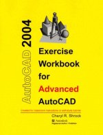Exercise Workbook for Advanced AutoCAD