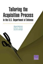 Tailoring the Acquisition Process in the U.S. Department of Defense
