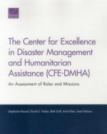 The Center for Excellence in Disaster Management and Humanitarian Assistance (Cfe-Dmha): An Assessment of Roles and Missions