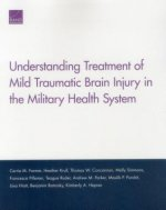 Understanding Treatment of Mild Traumatic Brain Injury in the Military Health System