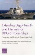 Extending Depot Length and Intervals for Ddg-51-Class Ships: Examining the 72-Month Operational Cycle