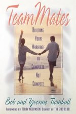 Teammates: Building Your Marriage to Complete, Not Compete