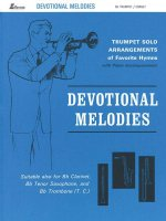 Devotional Melodies: Trumpet Solo Arrangements of Favorite Hymns