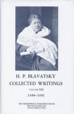 Collected Writings of H. P. Blavatsky, Vol. 13