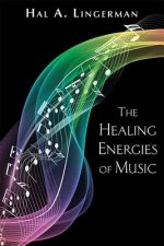 The Healing Energies of Music, New Edition