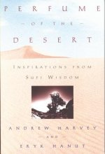 Perfume of the Desert: Inspirations from the Sufi Wisdom