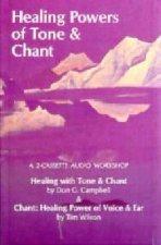 Healing Powers of Tone & Chant