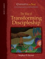 Companions in Christ: The Way of Transforming Discipleship: Leader's Guide