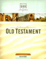 Meeting God in Scripture: Entering the Old Testament