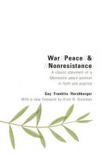 War, Peace, and Nonresistance