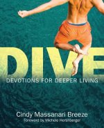 Dive: Devotions for Deeper Living