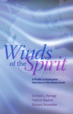 Winds of the Spirit: A Profile of Anabaptist Churches in the Global South