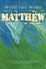With the Word: Matthew