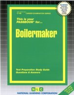 Boilermaker: Test Preparation Study Guide Questions & Answers